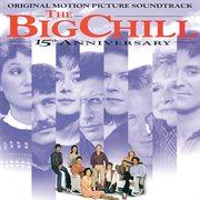 The Big Chill 15th Anniversary