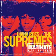 The ultimate collection:  diana ross & the supremes cover image