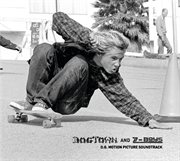 Dogtown and z-boys: o.g. motion picture soundtrack cover image