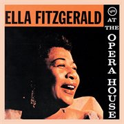 Ella Fitzgerald at the Opera House cover image