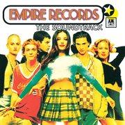 Empire records (original motion picture soundtrack). Original Motion Picture Soundtrack cover image