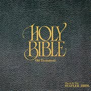 The Holy Bible-- Old Testament