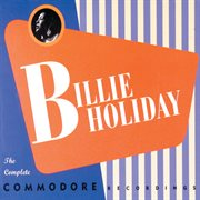 Billie Holiday : the complete Commodore recordings cover image
