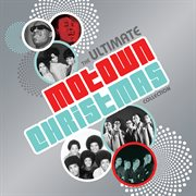 The ultimate Motown Christmas collection cover image