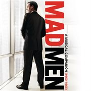 Mad men : a musical companion (1960-1965) cover image