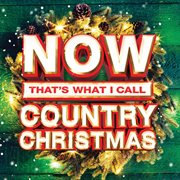 Now that's what i call country christmas cover image