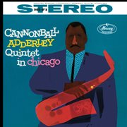 Cannonball Adderley Quintet in Chicago cover image