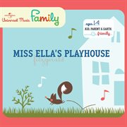 Miss Ella's playhouse cover image