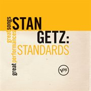 Standards: great songs/great performances cover image