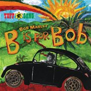 B is for Bob cover image