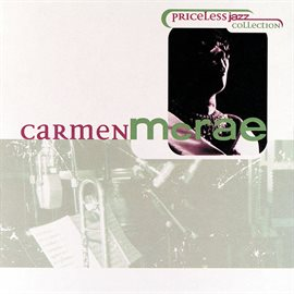 Cover image for Priceless Jazz 17: Carmen McRae