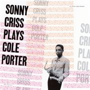 Sonny Criss plays Cole Porter cover image