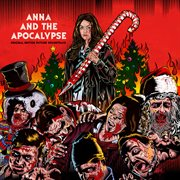 Anna and the apocalypse : original motion picture soundtrack cover image