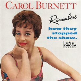 Cover image for Carol Burnett Remembers How They Stopped The Show