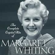 The complete Capitol hits of Margaret Whiting cover image