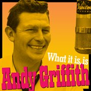 What It Is, Is Andy Griffith