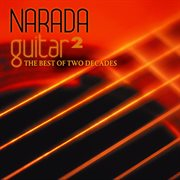 Narada guitar 2 (the best of two decades). The Best Of Two Decades cover image