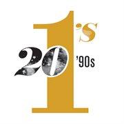20 #1's: 90s