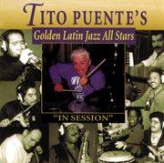 Tito Puente's Golden Latin Jazz All Stars