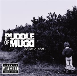 Come Clean (Explicit Version)