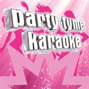 Party tyme karaoke - pop female hits 10 cover image