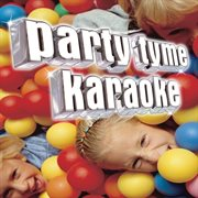 Party tyme karaoke - children's songs 1 cover image