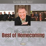 Bill Gaither's best of homecoming 2013 cover image