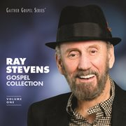Ray Stevens Gospel Collection (volume One)