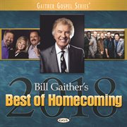 Bill gaither's best of homecoming 2018 cover image