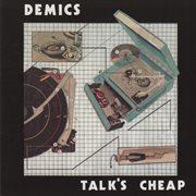 Talk's Cheap