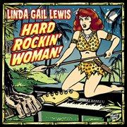Hard Rockin' Woman