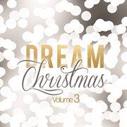 Dream christmas (vol. 3) cover image