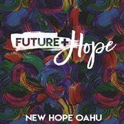 Future + Hope