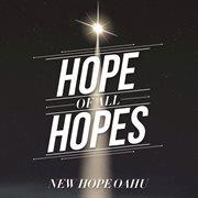 Hope of All Hopes