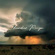 Thunder. reign. (live) cover image