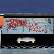 Speed Racer (the Soundtrack)