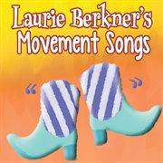 Laurie berkner's movement songs cover image