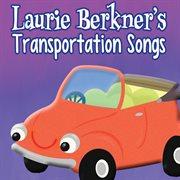 Laurie berkner's transportation songs cover image