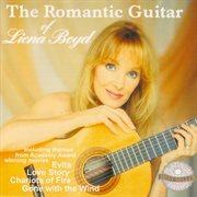 The Romantic Guitar of Liona Boyd