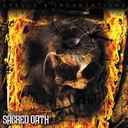Spells and Incantations: the Best of Sacred Oath