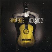 Punk Goes Acoustic, Vol. 2