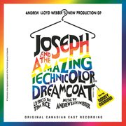 The Original Canadian Cast of Joseph and the Amazing Technicolor Dreamcoat