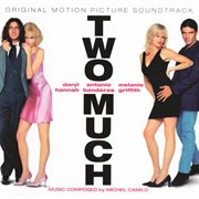 Two much (original motion picture soundtrack) cover image