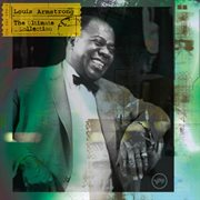 The Ultimate Collection: Louis Armstrong