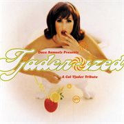 Dave samuels presents tjader-ized (a tribute to cal tjader) cover image