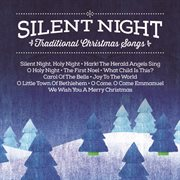 Silent night traditional christmas songs (silent night: traditional christmas songs) cover image