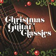 Christmas Guitar Classics