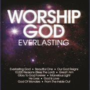 Worship God - Everlasting