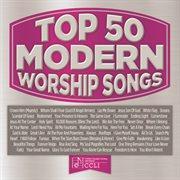 Top 50 Modern Worship Songs