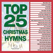 Top 25 Christmas Hymns